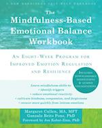 The Mindfulness-Based Emotional Balance Workbook af Margaret Cullen