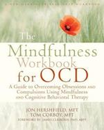 The Mindfulness Workbook for OCD (New Harbinger Self-help Workbooks)
