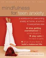 Mindfulness for Teen Anxiety (An Instant Help Book for Teens)