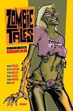 Zombie Tales Omnibus (Zombie Tales Omnibus)