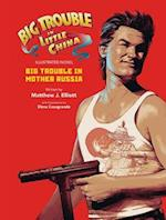 Big Trouble in Little China the Illustrated Novel
