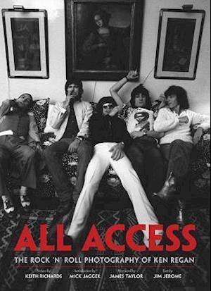 Bog hardback All Access af Mick Jagger Ken Regan Keith Richards