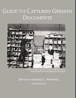 Guide to Captured German Documents [World War II Bibliography] af Gerhard L. Weinberg