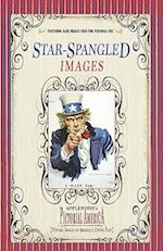 Star-Spangled Images (Pictorial America) (Applewood's Pictorial America)
