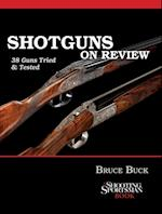 Shotguns on Review