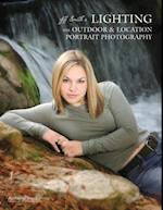 Jeff Smith's Lighting for Outdoor & Location Portrait Photography af Jeff Smith