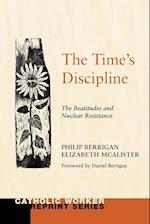 The Time's Discipline af Philip Berrigan, Elizabeth McAlister