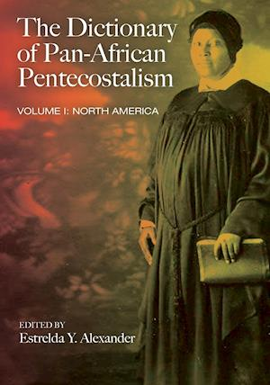 The Dictionary of Pan-african Pentecostalism