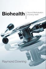 Biohealth af Raymond Downing