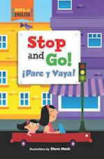 Stop and Go!/Pare y Vaya! (Hola English)