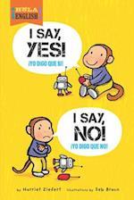 I Say Yes! I Say No! (Hola English)