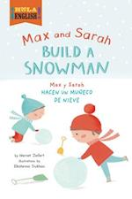 Max and Sarah Build a Snowman/Max y Sarah Hacen Un Muneco de Nieve (Hola English)