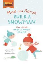 Max and Sarah Build a Snowman (Hola English)