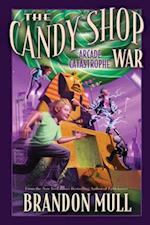 Arcade Catastrophe (The Candy Shop War)