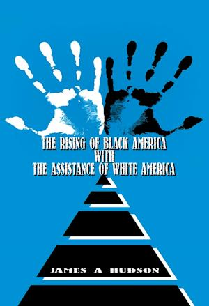 Rising of Black America with the Assistance of White America