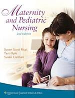 Maternity and Pediatric Nursing with Access Code af Theresa Kyle, Susan Ricci, Susan Carman