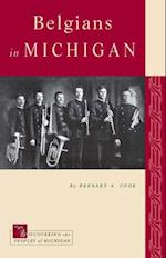 Belgians in Michigan (Discovering the Peoples of Michigan)