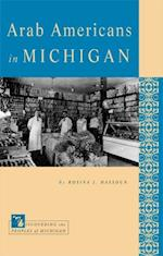 Arab Americans in Michigan (Discovering the Peoples of Michigan)