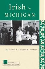 Irish in Michigan (Discovering the Peoples of Michigan)