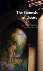 Genesis of Desire (Studies in Violence Mimesis Culture)