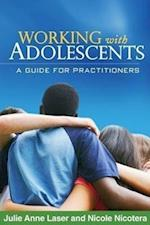 Working With Adolescents (Social Work Practice With Children and Families)