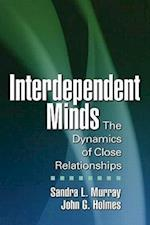 Interdependent Minds (Distinguished Contributions in Psychology)
