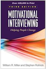 Motivational Interviewing, Third Edition (Applications of Motivational Interviewing)