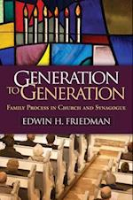 Generation to Generation (GUILFORD FAMILY THERAPY SERIES)