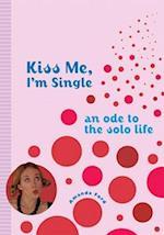 Kiss Me, I'm Single