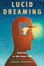 Lucid Dreaming af Robert Waggoner