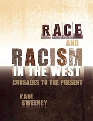 Race and Racism in the West
