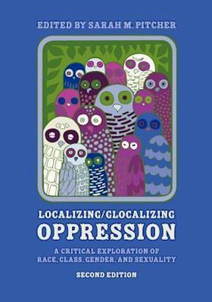 Localizing/Glocalizing Oppression