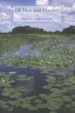 Of Men and Marshes (Bur Oak Book)
