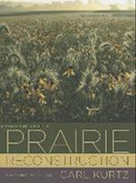 A Practical Guide to Prairie Reconstruction (Bur Oak Book)