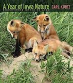 A Year of Iowa Nature (Bur Oak Book)