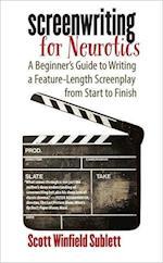 Screenwriting for Neurotics