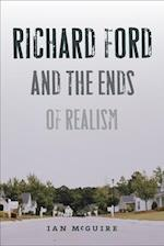 Richard Ford and the Ends of Realism af Ian McGuire