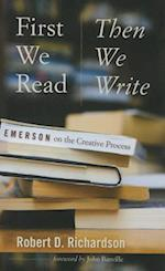 First We Read, Then We Write (Muse Books)