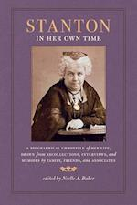 Stanton in Her Own Time (WRITERS IN THEIR OWN TIME)
