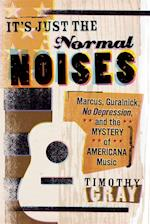 It's Just the Normal Noises (New American Canon)