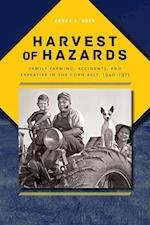 Harvest of Hazards (Iowa and the Midwest Experience)