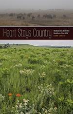 Heart Stays Country (Bur Oak Book)