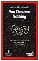 You Deserve Nothing