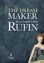 Dream Maker af Jean-christophe Rufin