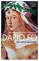The Pope's Daughter af Dario Fo