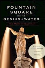 Fountain Square and the Genius of Water af Gregory Rogers