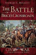 The Battle of Brice's Crossroads (Civil War Sesquicentennial Series)