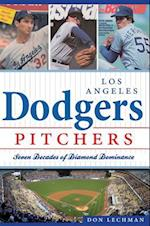 Los Angeles Dodgers Pitchers (Sports History)