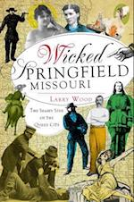 Wicked Springfield, Missouri (Wicked)