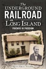 The Underground Railroad on Long Island